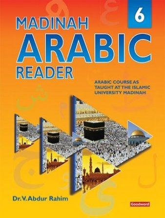 Madinah Arabic Reader Bk-6 by Dr.V. Abdur Rahim