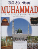 Tell Me About Prophet Mohammad (PBUH) by Saniyasnain Khan