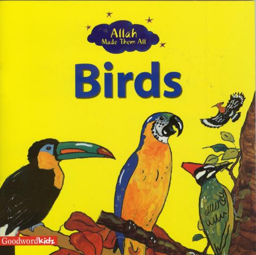Birds Allah Made Them All by Saniyasnain Khan
