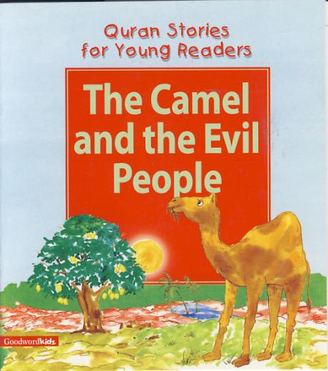 Camel and the Evil People by Saniyasnain Khan