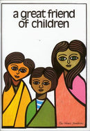 Great Friend of Children by M.S.Kayani