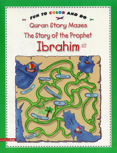 Story of Prophet Ibrahim (Mazes) by Goodword