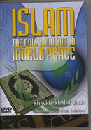Islam The Only Solution To World Peace Part 1 DVD by Khalid Yasin