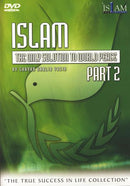 Islam: The Only Solution To World Peace Part 2 DVD by Khalid Yasin
