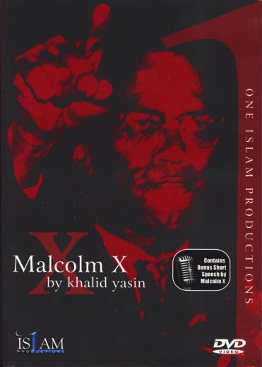 Malcolm X DVD by Khalid Yasin
