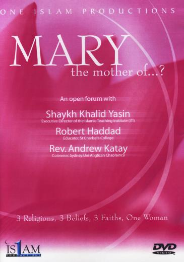 Mary the Mother of ...? DVD by Khalid Yasin