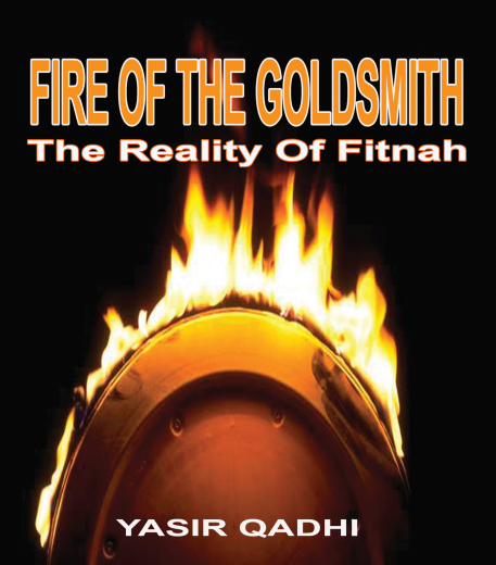 The Reality of Fitnah, The Fire of the Goldsmith CD by Yasir Qadhi