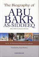 The Biography of Abu Bakr As-Siddeeq by Dr Ali Muhammad As-Sallabi
