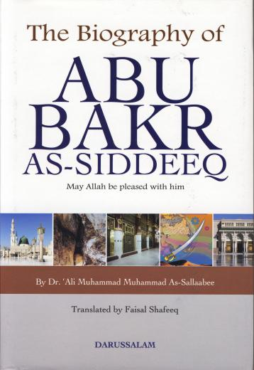 Abu Bakr As-Siddeeq by Dr Ali Muhammad As-Sallabi