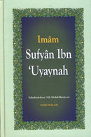 Biography of Imam Sufyan Ibn Uyaynah by Salaahud-Deen Ali