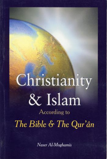 Christianity and Islam by Naser Al-Moghamis