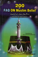 200 FAQ On Muslim Belief by Sheikh Ibn Ahmed Al-Hakami