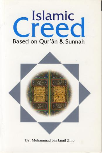 Islamic Creed in the Quran and Sunnah by Muhammed bin Jamil Zeno
