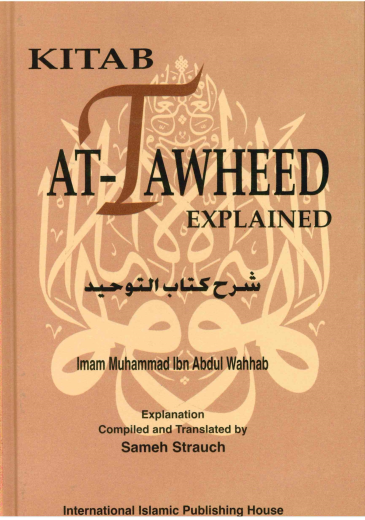 Kitab At-Tawheed Explained by Mohamed Ibn Abdul Wahab