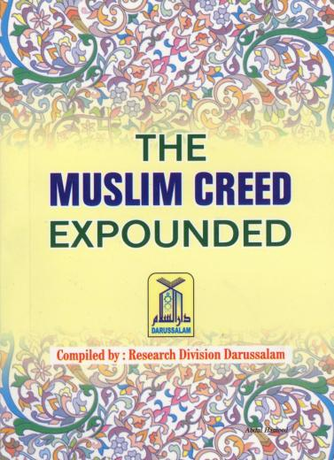 Muslim Creed Expounded (MDUS) Published by Darussalam