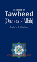 The Book of Tawheed by Salih Al-Fozan h/b