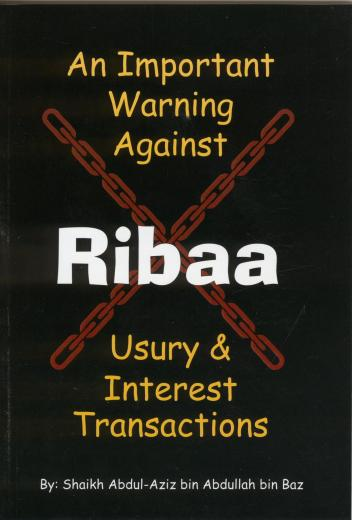 Warning Against Ribaa by Shaykh Abdul Aziz Ibn Baz