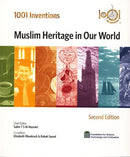 1001 Inventions Muslim Heritage in Our World by Prof. Salim T S Al-Hassani