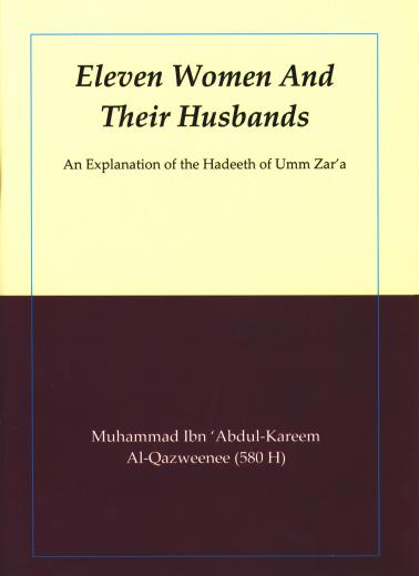 Eleven Women and their Husbands by Ibn Abdul-Kareem