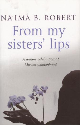 From My Sisters Lips by Naima B. Roberts.