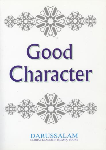 Good Character by Darussalam Publishers