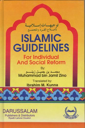 Islamic Guidelines For Individual and Social Reform by Mohammed bin Jamil Zeeno