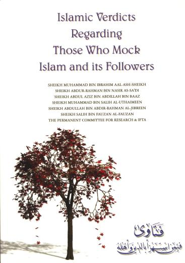 Islamic Verdicts Regarding those who Mock Islam and its Followers by a Committee of Noble Scholars
