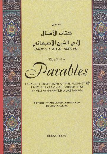 Parables From The Traditions By Abu Khaliyl