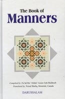 The Book of Manners Compiled by Fu'ad Ubb Abdul Azeez Ash Shulhoob