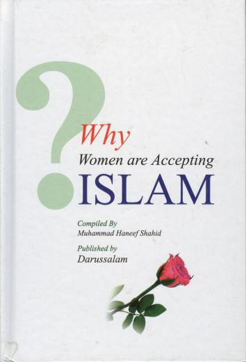 Why Women are Accepting Islam? by Mohammed Hanif Shahid