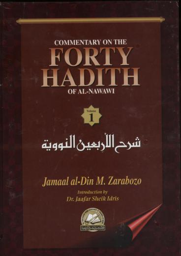Commentary on the Forty Hadith of Al-Nawawi 2Vols H/B  by Jamal al-Din Zarabozo