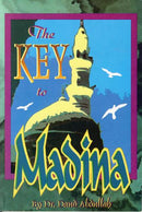 The Key To Madina by Dr. Dawood Abdullah