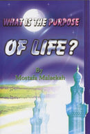 What is Purpose of Life? by Mostafa Malaekah