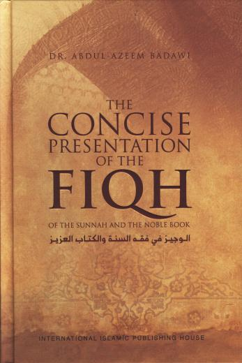 Concise Presentation of Fiqh by Dr. Abdul Azeem Badawi