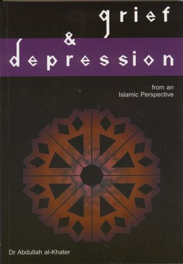 Grief and Depression by Dr. Abdullah Al-Khater