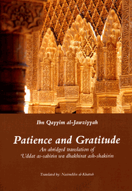 Patience and Gratitude by Ibn Qayim Al-Jawziyyah
