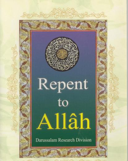 Repent to Allah by Darussalam Research Division