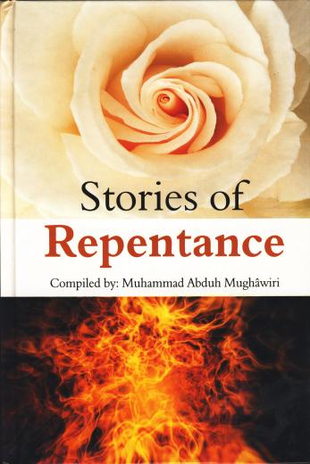 Stories of Repentance Complied by Muhammed A. Mughawiri