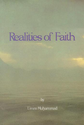 The Realities of Faith by Umm Muhammad