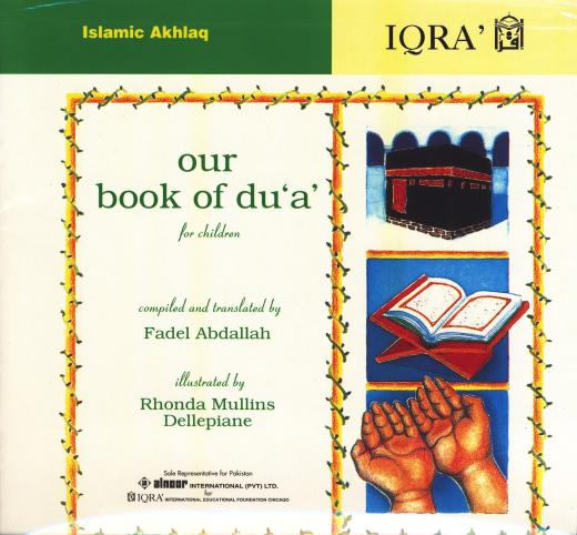 Our Book Of Dua For Children by Fadel Abdallah