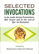 Selected Invocations by Abdul Aziz Al-Musnad