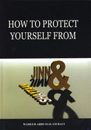 How to Protect Yourself from Jinn and Shaytaan by Shaykh Wahid Abdussalam Bali