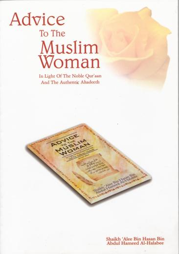 Advice To The Muslim Women by Sheikh Ali Hasan Al-Halabi