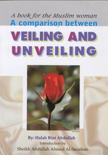 Comparison Between Veiling and Un-Veiling by Hallah bint Abdullah
