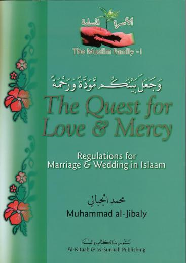 Quest For Love and Mercy by Dr Muhammed Al-Jibaly
