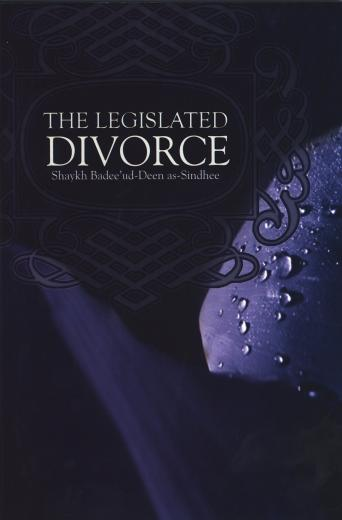 The Legislated Divorce by Shaikh Badeeud-Deen as-Sin