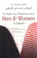 The Rights and Obligations Upon Men and Women in Islam by Shaikh Rabee ibn Haadee