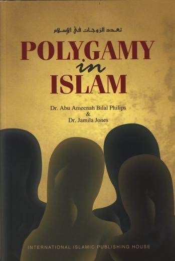 Polygamy In Islaam by Dr Abu Ameenah Bilal Phillips