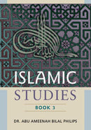 Islamic Studies Book-3 by Dr Abu Ameenah Bilal Phillips