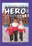 A School Girls Hero by Umm Aamina